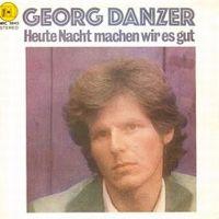 Cover Georg Danzer - Heute Nacht machen wir es gut