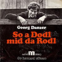 Cover Georg Danzer - So a Dodl mid da Rodl