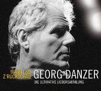 Cover Georg Danzer - Wann i so z'ruckschau - Die ultimative Liedersammlung