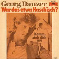 Cover Georg Danzer - War das etwa Haschisch?