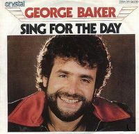 Cover George Baker - Sing For The Day