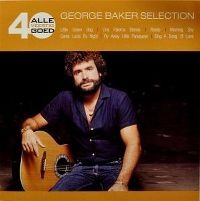 Cover George Baker Selection - Alle 40 goed