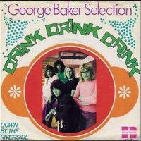 Cover George Baker Selection - Drink Drink Drink