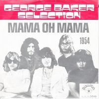 Cover George Baker Selection - Mama Oh Mama