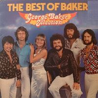 Cover George Baker Selection - The Best Of Baker