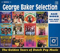 Cover George Baker Selection - The Golden Years Of Dutch Pop Music