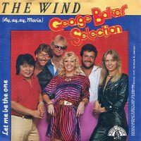Cover George Baker Selection - The Wind (Ay, Ay, Ay, Maria)