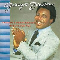 Cover George Benson - Nothing's Gonna Change My Love For You