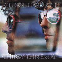 Cover George Harrison - Thirty-Three & 1/3
