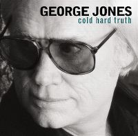 Cover George Jones - Cold Hard Truth