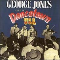 Cover George Jones - Live At Dancetown USA