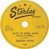 Cover George Jones - Play It Cool, Man