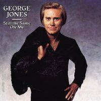 Cover George Jones - Still The Same Ole Me