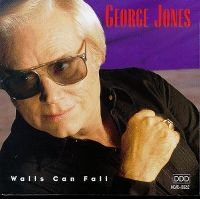 Cover George Jones - Walls Can Fall
