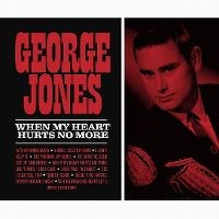 Cover George Jones - When My Heart Hurts No More