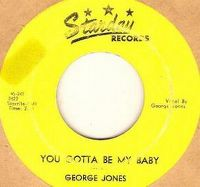 Cover George Jones - You Gotta Be My Baby