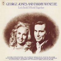 Cover George Jones and Tammy Wynette - Let's Build A World Together