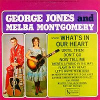Cover George Jones & Melba Montgomery - George Jones And Melba Montgomery Singing What's In Our Hearts