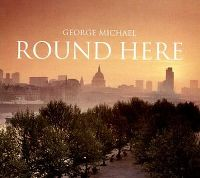 Cover George Michael - Round Here