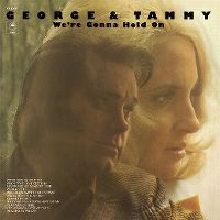 Cover George & Tammy - We're Gonna Hold On