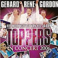 Cover Gerard - Rene - Gordon - Toppers In Concert 2006