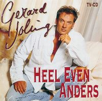 Cover Gerard Joling - Heel even anders