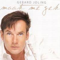 Cover Gerard Joling - Maak me gek
