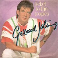 Cover Gerard Joling - Ticket To The Tropics