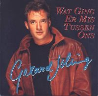 Cover Gerard Joling - Wat ging er mis tussen ons