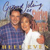 Cover Gerard Joling en Shirley Zwerus - Heel even