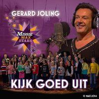 Cover Gerard Joling & Missie Max Stars - Kijk goed uit