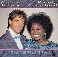 Cover Gerard Joling & Randy Crawford - Everybody Needs A Little Rain