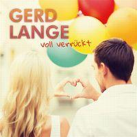 Cover Gerd Lange - Voll verrückt