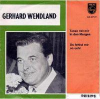 Cover Gerhard Wendland - Tanze mit mir in den Morgen