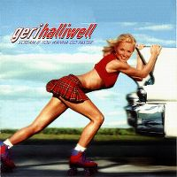 Cover Geri Halliwell - Scream If You Wanna Go Faster