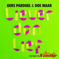 Cover Gers Pardoel & Doe Maar - Liever dan lief