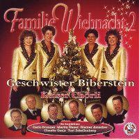Cover Geschwister Biberstein & Keiser Chörli - Familie Wiehnacht 2