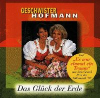 Cover Geschwister Hofmann - Das Glück der Erde