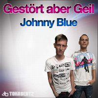 Cover Gestört aber GeiL - Johnny Blue