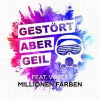 Cover Gestört aber GeiL feat. Voyce - Millionen Farben