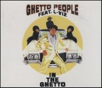 Cover Ghetto People feat. L-Viz - In The Ghetto