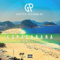 Cover Ghetto Phénomène feat. Jul - Copacabana