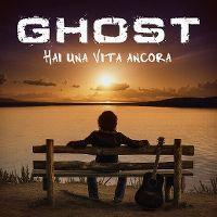 Cover Ghost - Hai una vita ancora