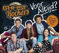 Cover Ghost Rockers - Voor altijd?