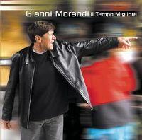 Cover Gianni Morandi - Il tempo migliore