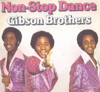 Cover Gibson Brothers - Non-Stop Dance
