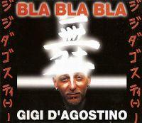 Cover Gigi D'Agostino - Bla Bla Bla