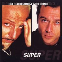Cover Gigi D'Agostino & Albertino - Super