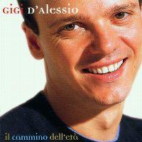 Cover Gigi D'Alessio - Il cammino dell'età