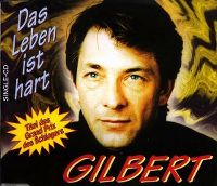 Cover Gilbert - Das Leben ist hart